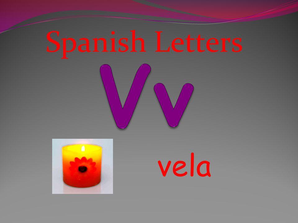 Spanish Letters Vv vela