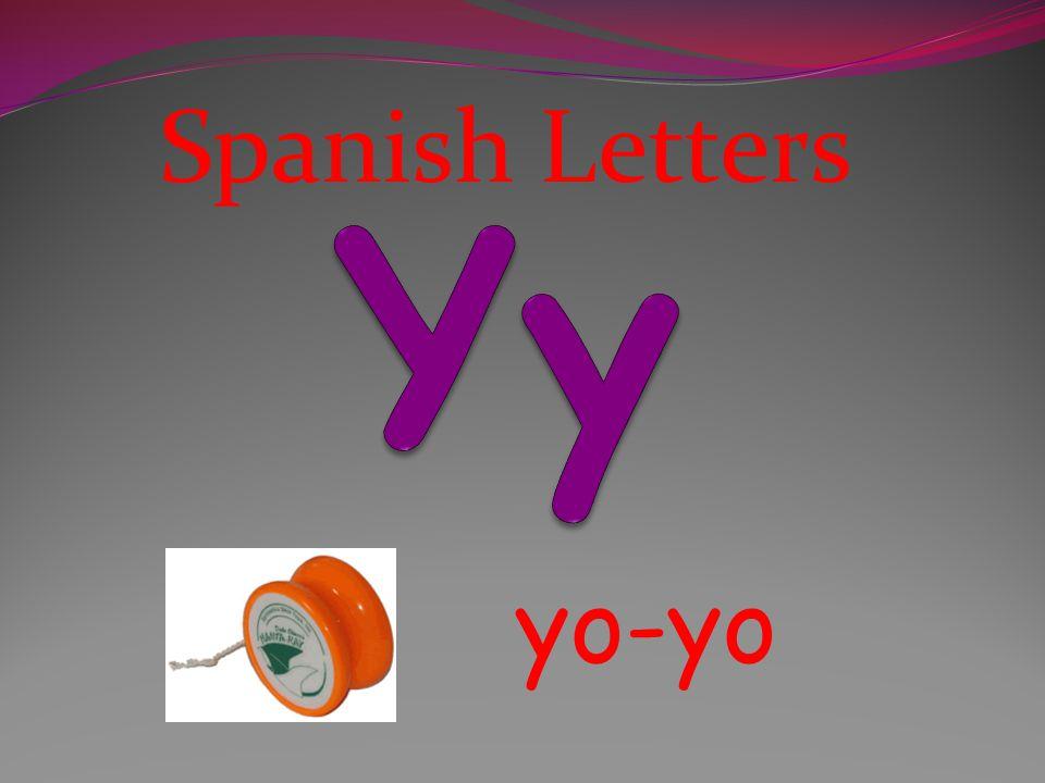 Spanish Letters Yy yo-yo