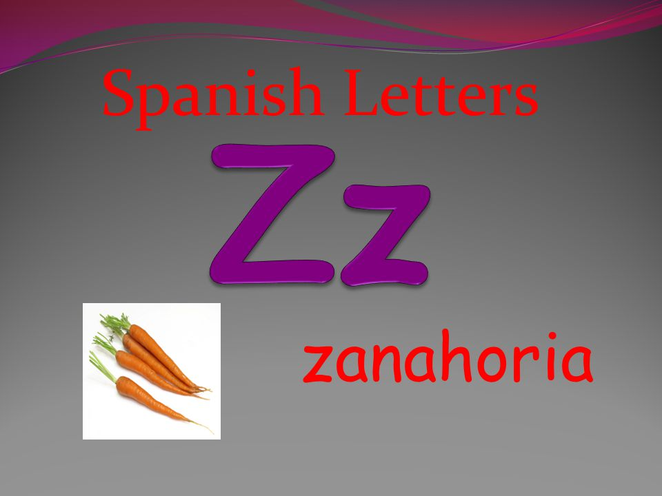 Spanish Letters Zz zanahoria