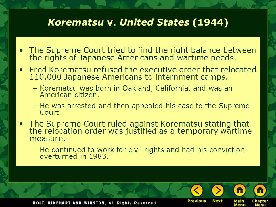 korematsu vs u s Korematsu was born on our soil, of parents born in japan the constitution makes him a citizen of the united states by nativity, and a citizen of california by [p243] residence no claim is made that he is not loyal to this country there is no suggestion that, apart from the matter involved here.