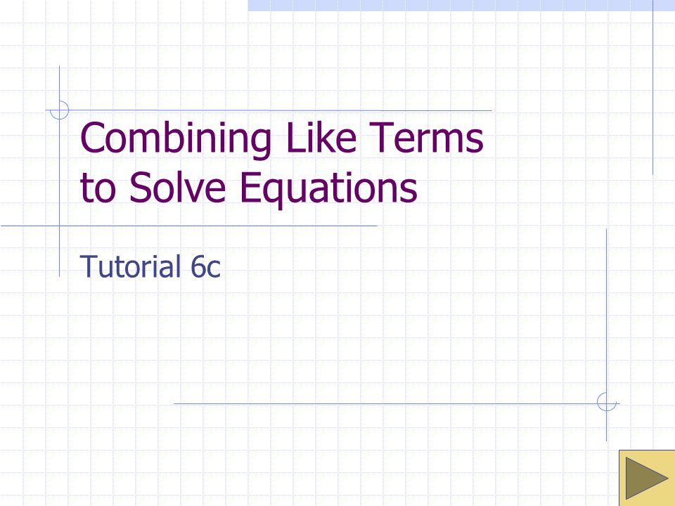 Combining Like Terms to Solve Equations ppt video online download – Solving Equations by Combining Like Terms Worksheet