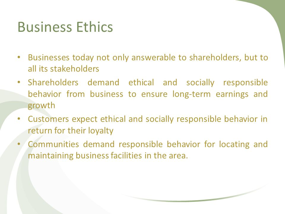 ethical and socially responsive business 2 essay Managers today are usually quite sensitive to issues of social responsibility and  ethical  this essay on social responsibility and ethics set externally to  international  global interdependence is a compelling dimension of the global  business  essay prepared for the 2nd peter drucker's challenge by kidus g mehalu 2.