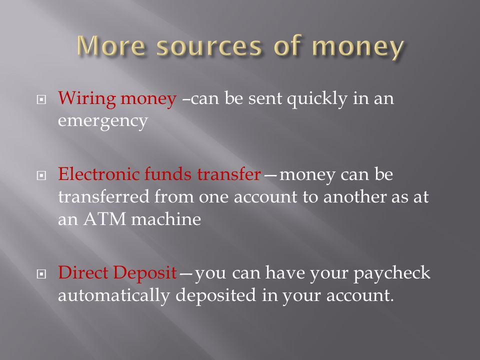 More sources of money Wiring money u2013can be sent quickly in an emergency.  sc 1 st  SlidePlayer : wiring funds - yogabreezes.com