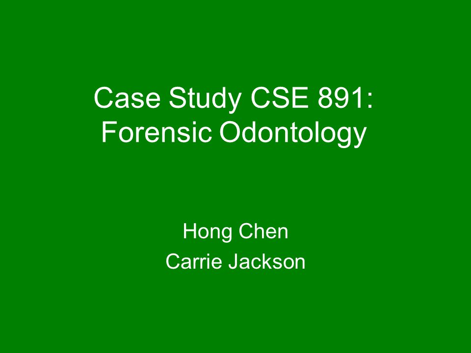 case study forensic odonotlogy Ted bundy- the final bitemark forensic odontology- ted bundy's final bite ted bundy's bite-mark case was first case in florida's legal history that relied on.
