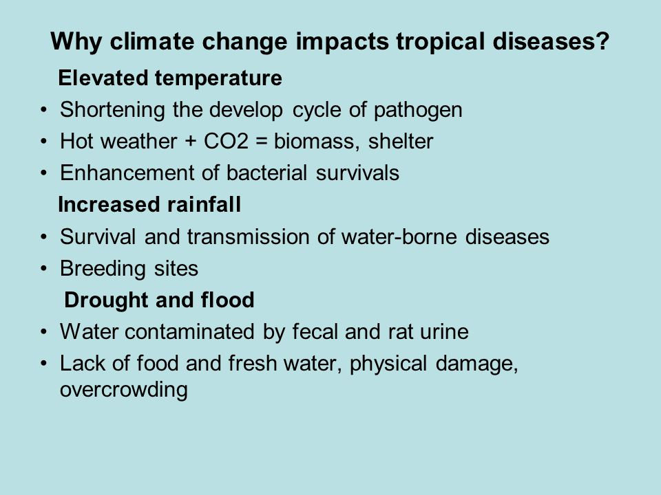 Why climate change impacts tropical diseases