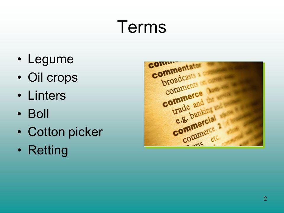 Terms Legume Oil crops Linters Boll Cotton picker Retting
