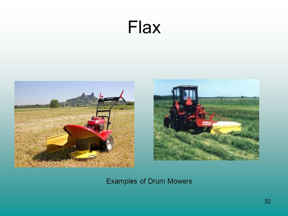 Flax Examples of Drum Mowers