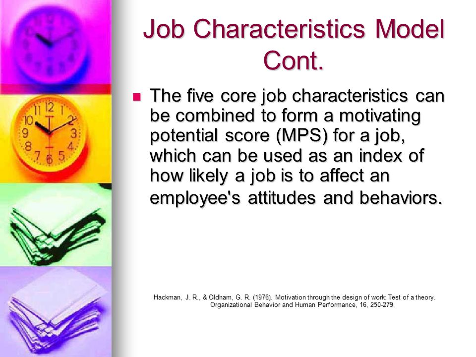 Job Characteristics Model Cont.