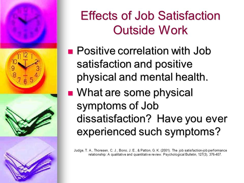 Effects of Job Satisfaction Outside Work
