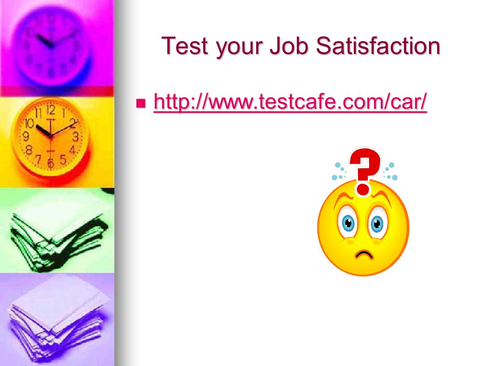 Test your Job Satisfaction