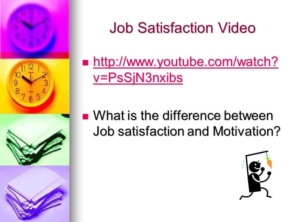 Job Satisfaction Video