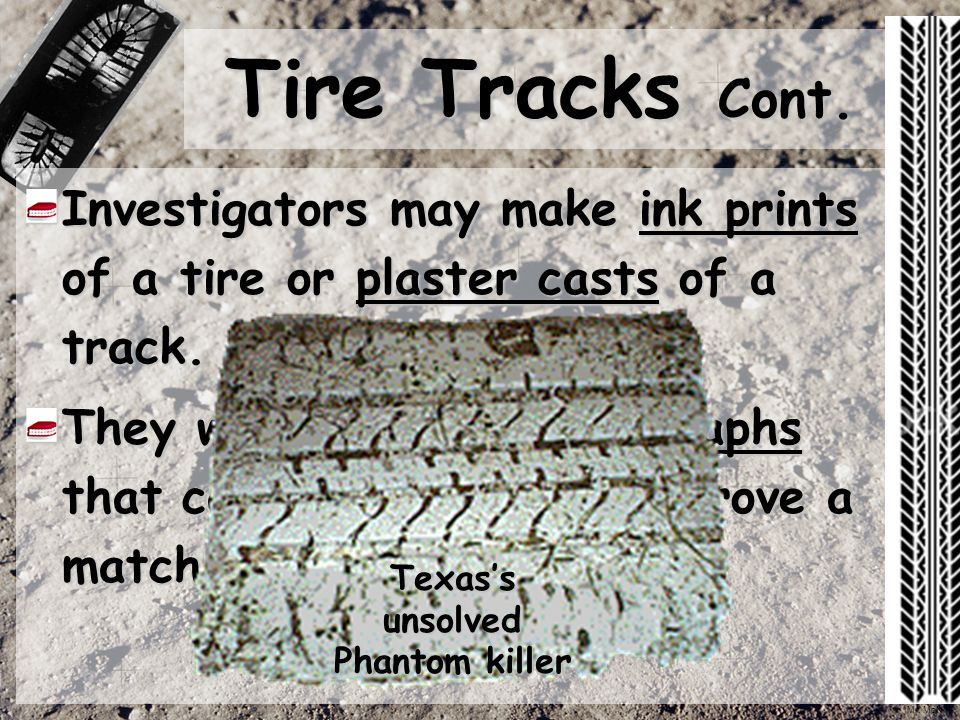 Tire Plaster Castings : Impressions chs forensics ppt video online download