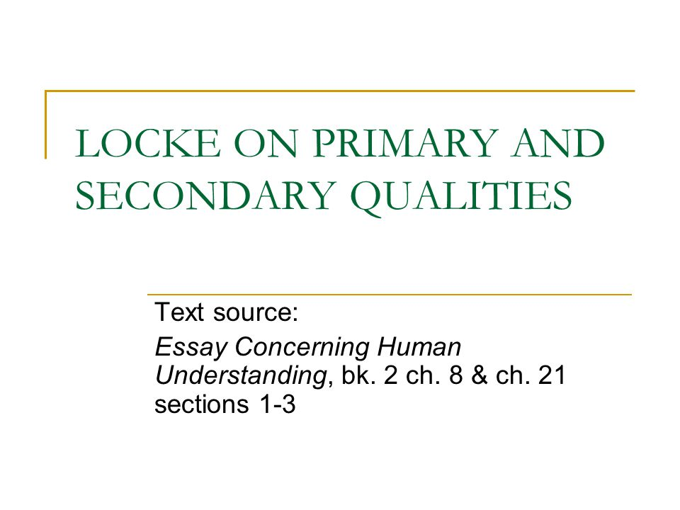 john locke quotes from an essay concerning human understanding An essay concerning human understanding by john locke introduction  the place he quotes i only report as a  an essay concerning human understanding.