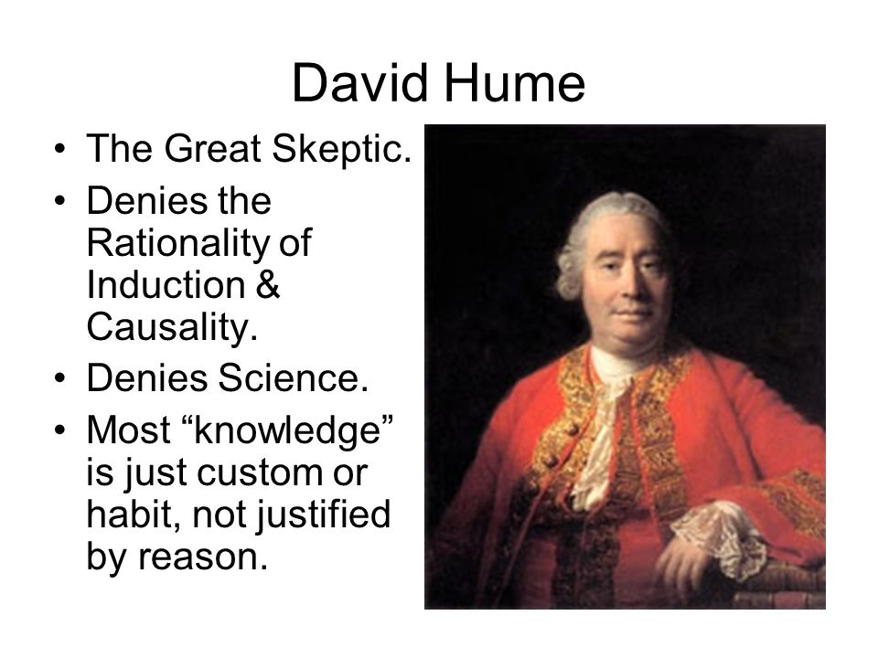 David Hume The Great Skeptic.