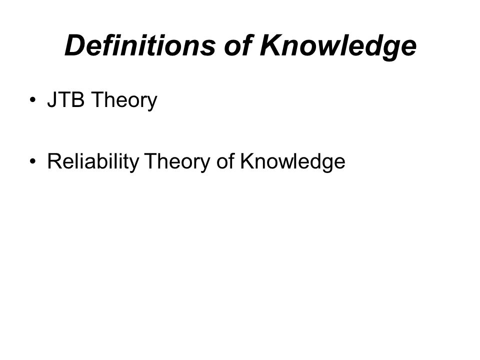 Definitions of Knowledge