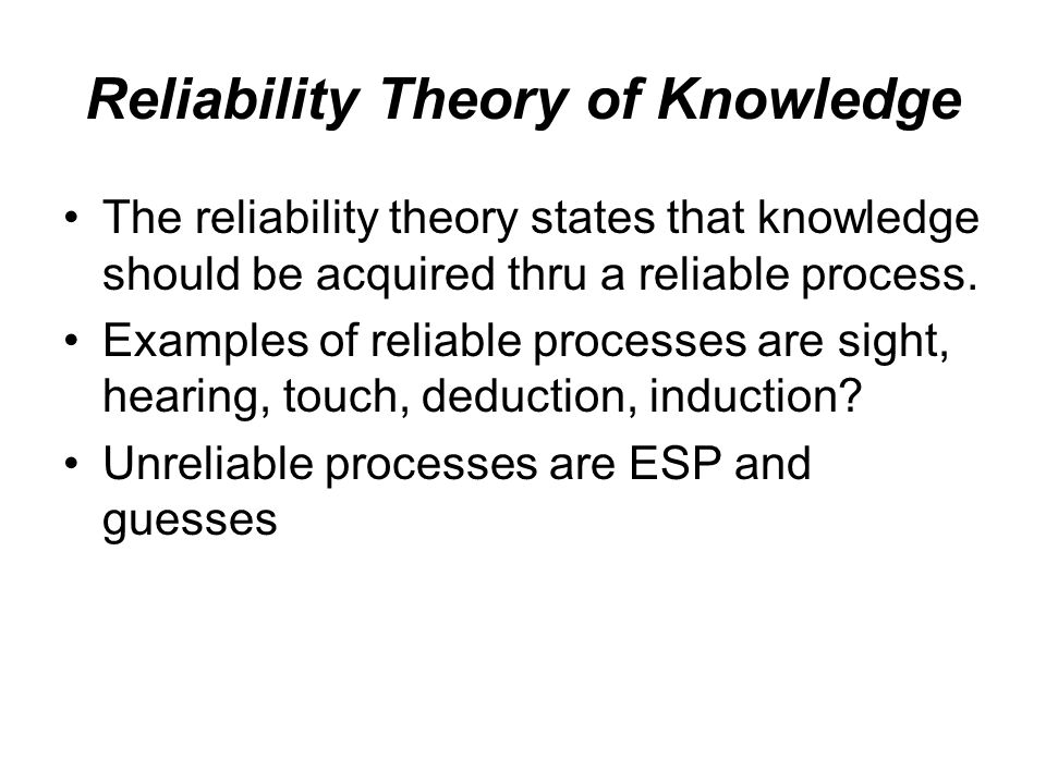 Reliability Theory of Knowledge