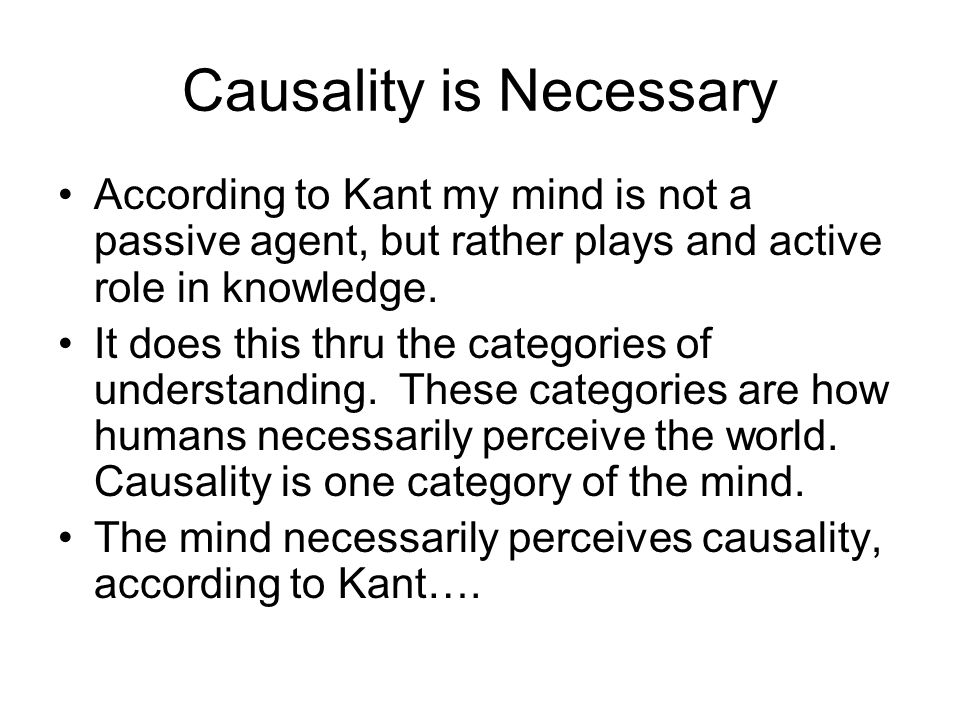 Causality is Necessary