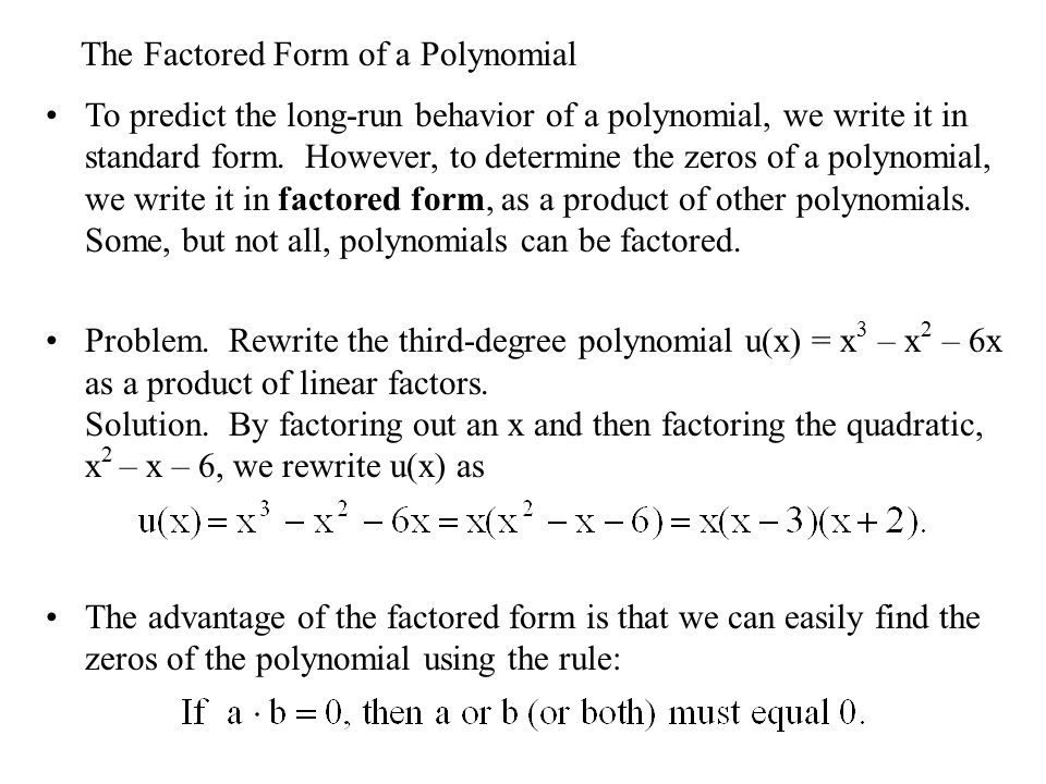 polynomial and factored form How to factor a cubic polynomial this is an article about how to factorize a 3rd degree polynomial we will explore how to factor using grouping as well as using the factors of the free term.