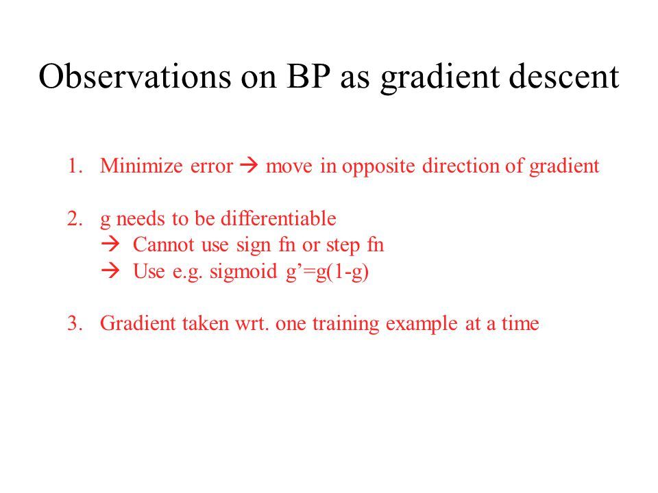 Observations on BP as gradient descent