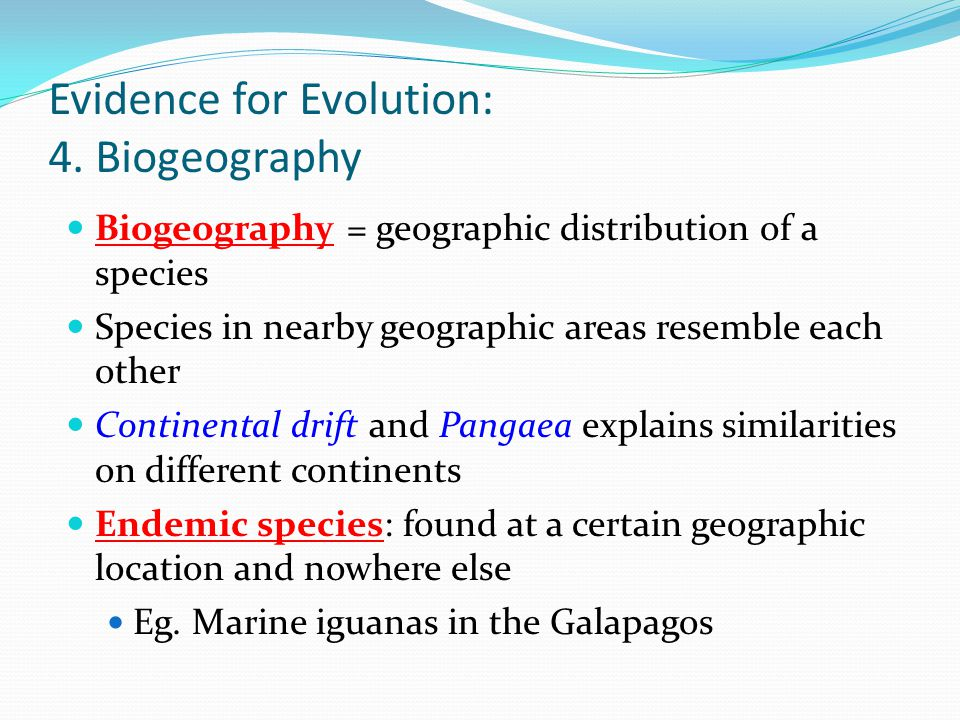 Biogeography as Evidence That Evolution Accounts for Diversity of Life
