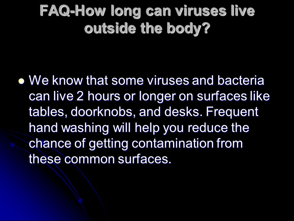 FAQ-How long can viruses live outside the body