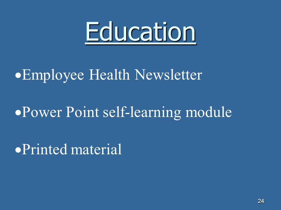 Education Employee Health Newsletter Power Point self-learning module