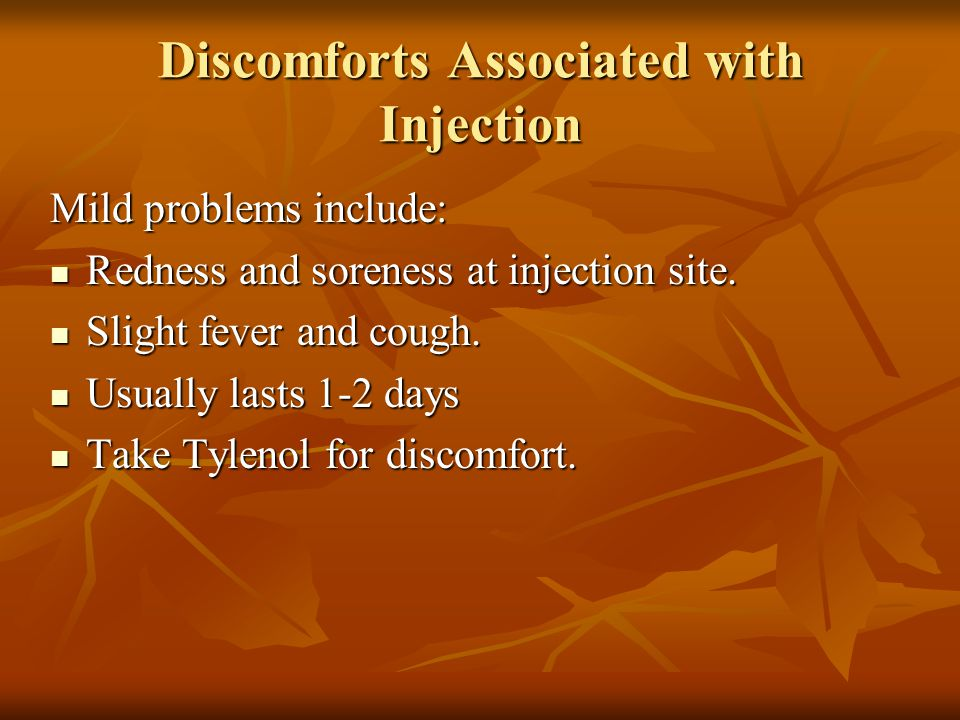 Discomforts Associated with Injection