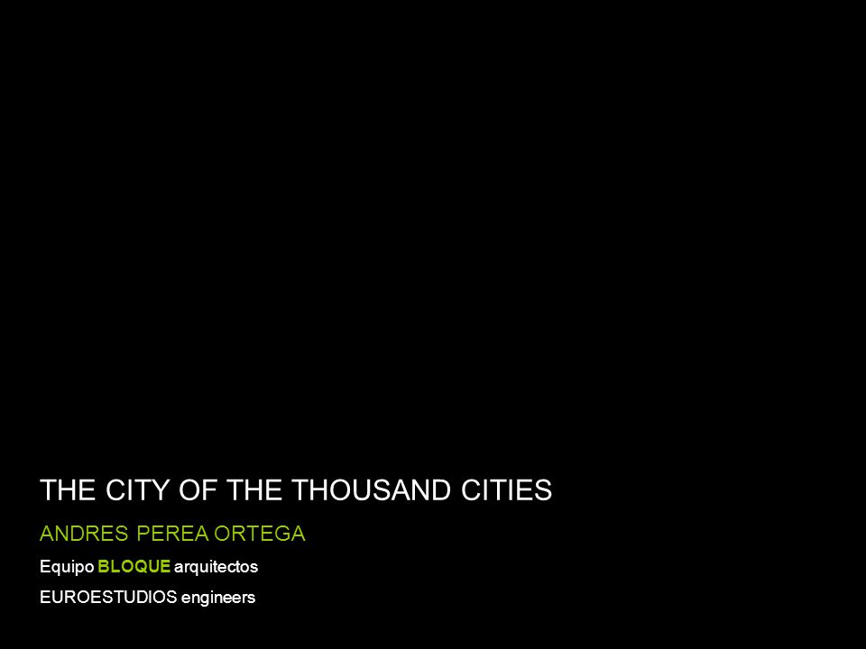 THE CITY OF THE THOUSAND CITIES