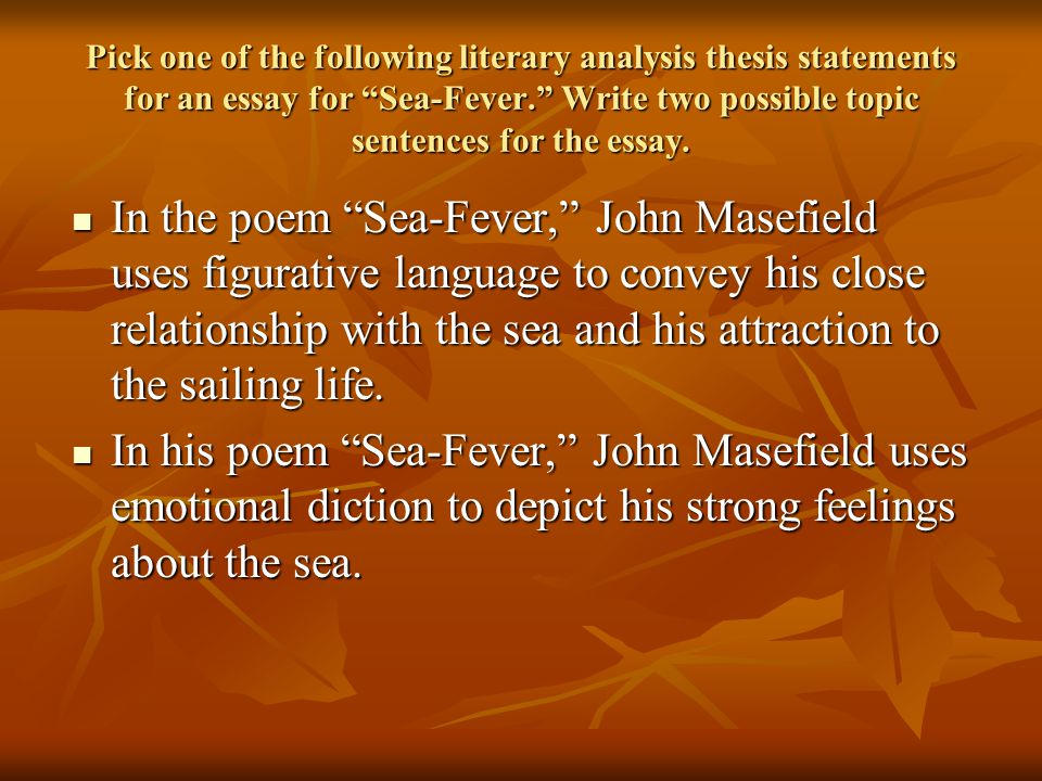 literary analysis middle school ppt video online  pick one of the following literary analysis thesis statements for an essay for sea fever