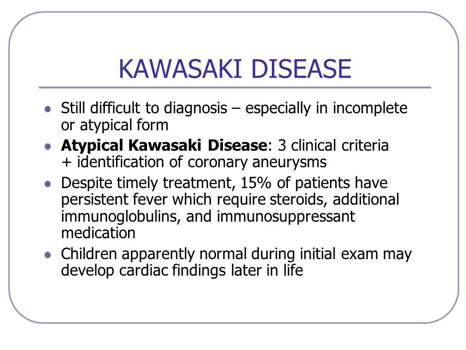Atypical Vs Incomplete Kawasaki Disease