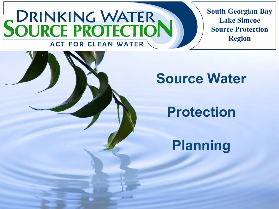 Source Water Protection Planning