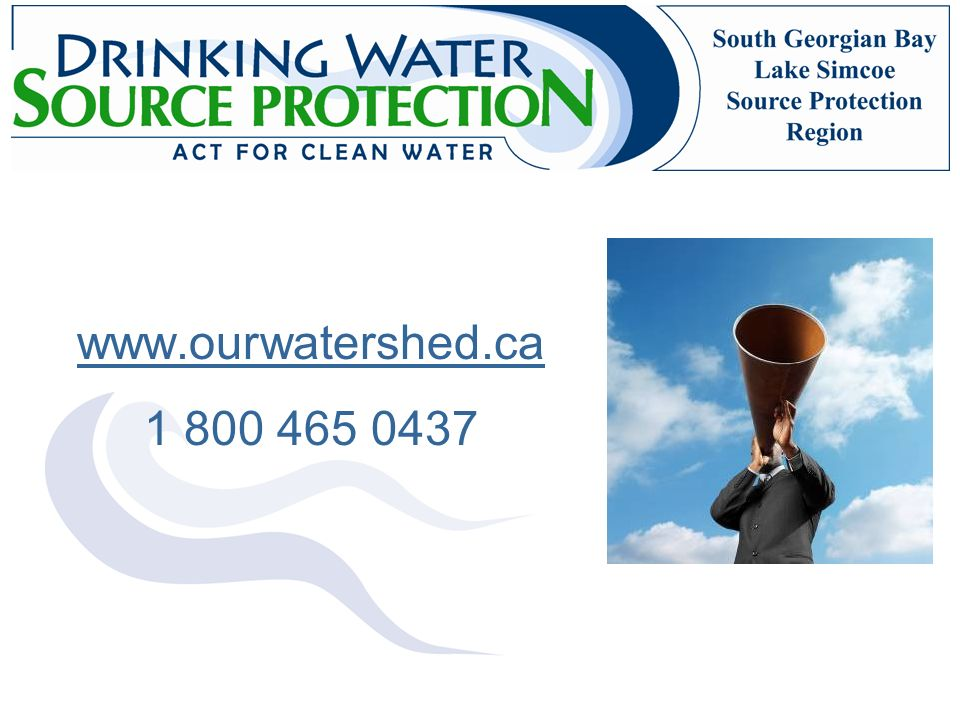 www.ourwatershed.ca 1 800 465 0437.