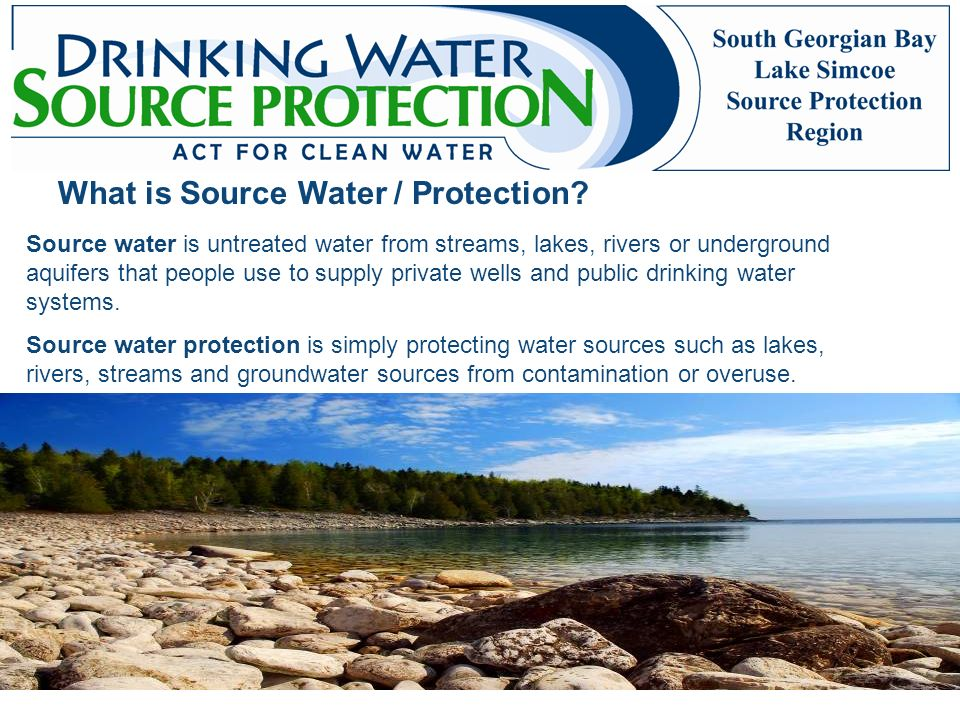 What is Source Water / Protection