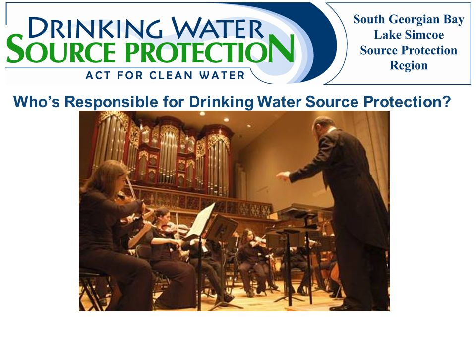 Who's Responsible for Drinking Water Source Protection