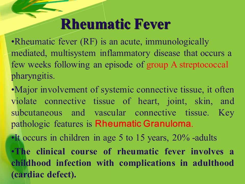 rheumatic fever Rheumatic fever (rf) is an inflammatory disease that can involve the heart, joints, skin, and brain the disease typically develops two to four weeks after a streptococcal throat infection.