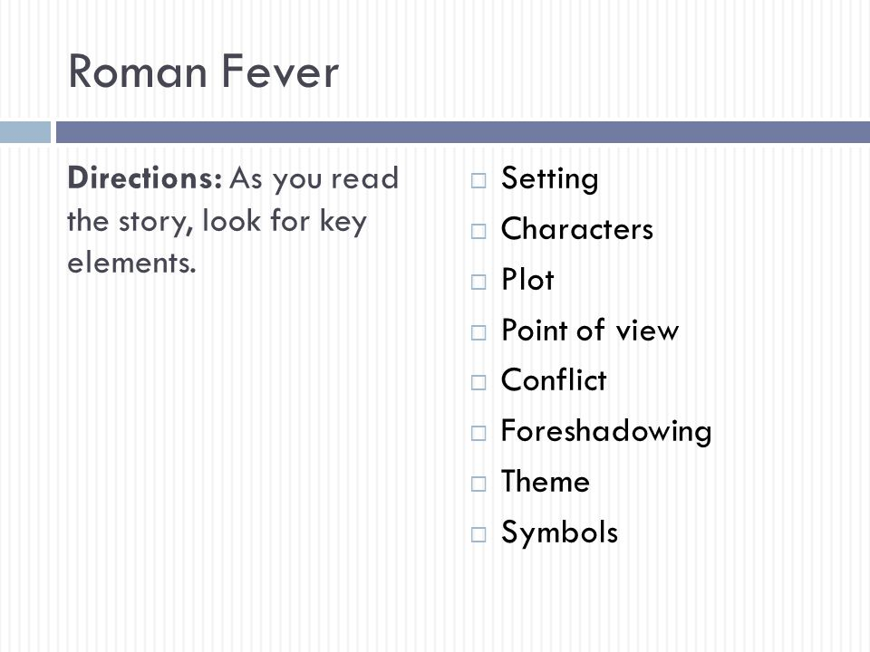 Roman Fever Summary