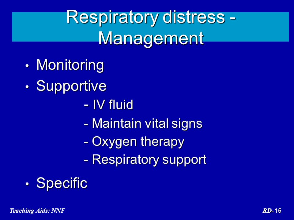 Respiratory distress - Management