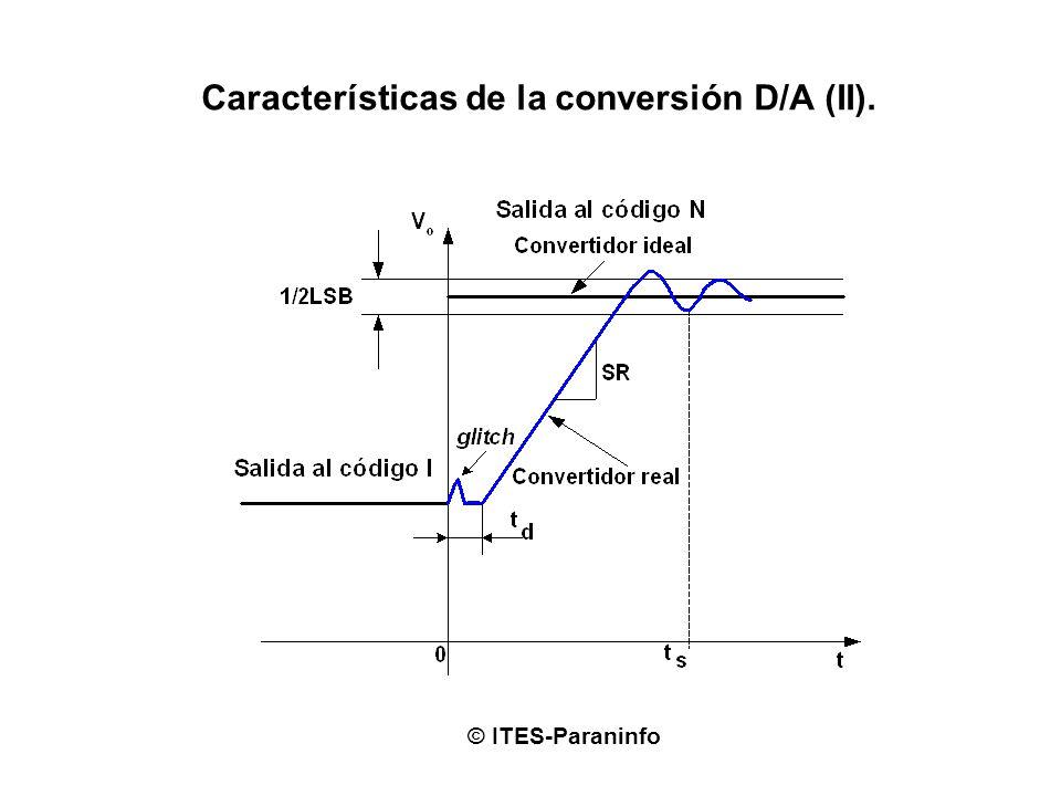Características de la conversión D/A (II).