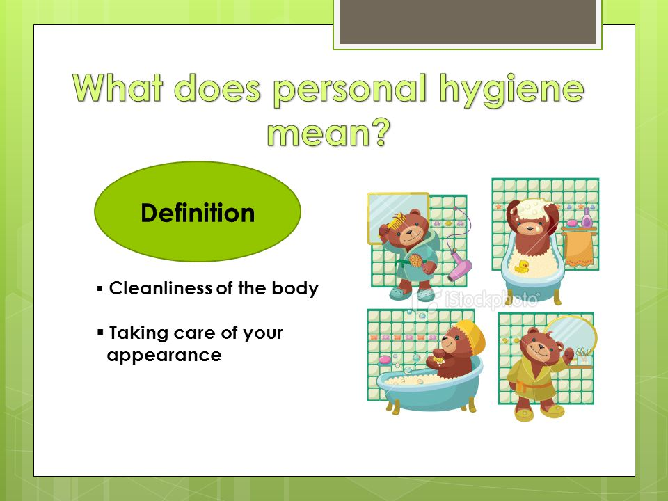 What does personal hygiene mean
