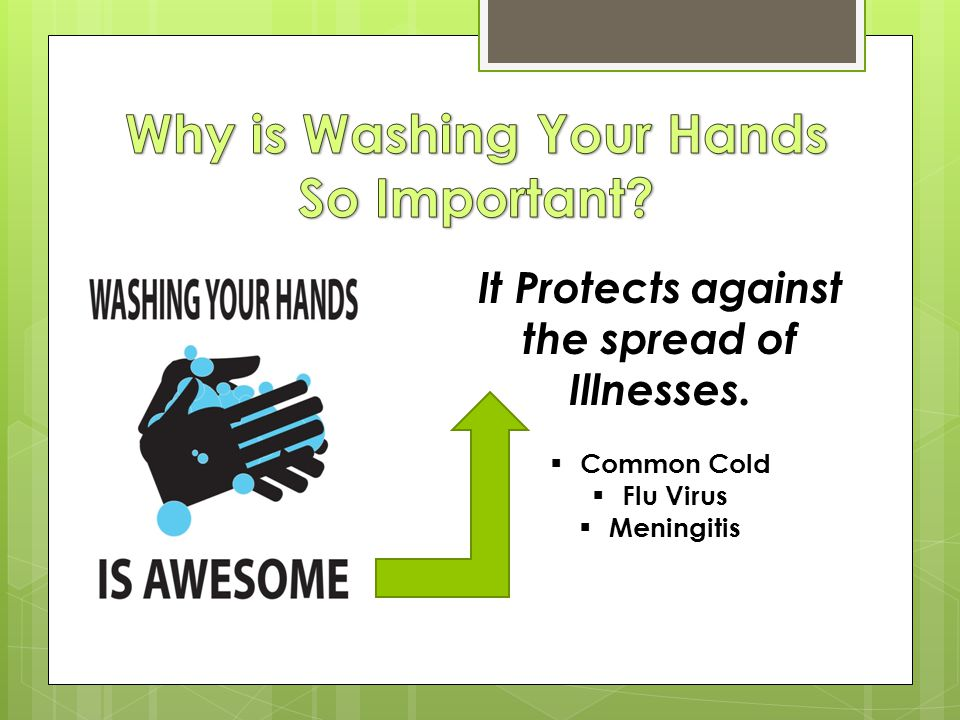 Why is Washing Your Hands So Important