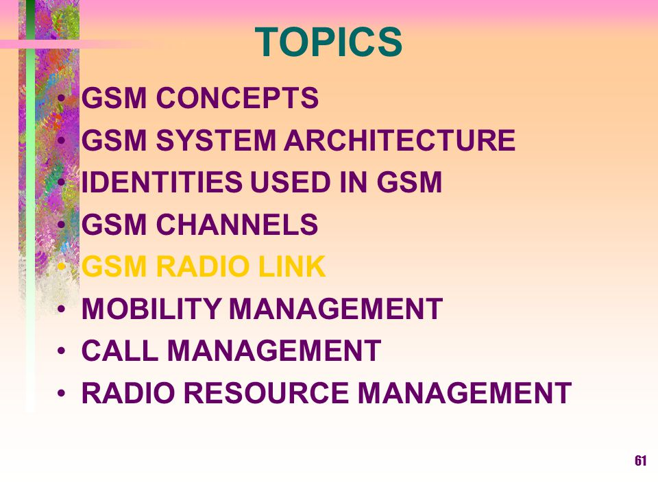Cellular Concepts - GSM Radio Link