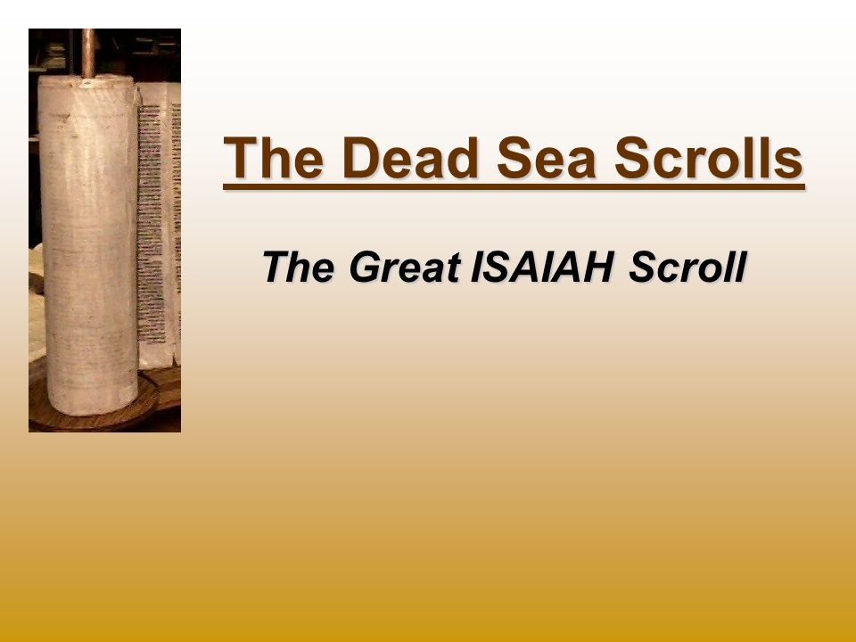 Dating the great isaiah scroll