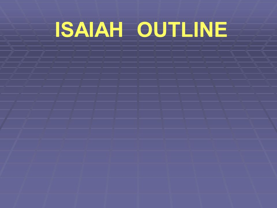 ISAIAH OUTLINE