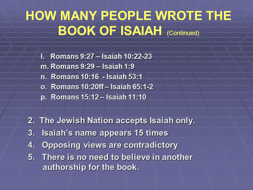 HOW MANY PEOPLE WROTE THE BOOK OF ISAIAH (Continued)