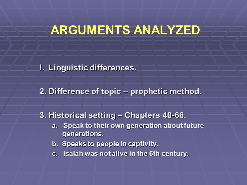 ARGUMENTS ANALYZED l. Linguistic differences.