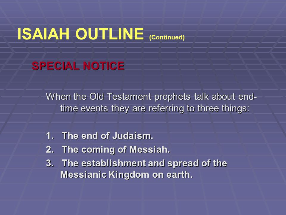 ISAIAH OUTLINE (Continued)