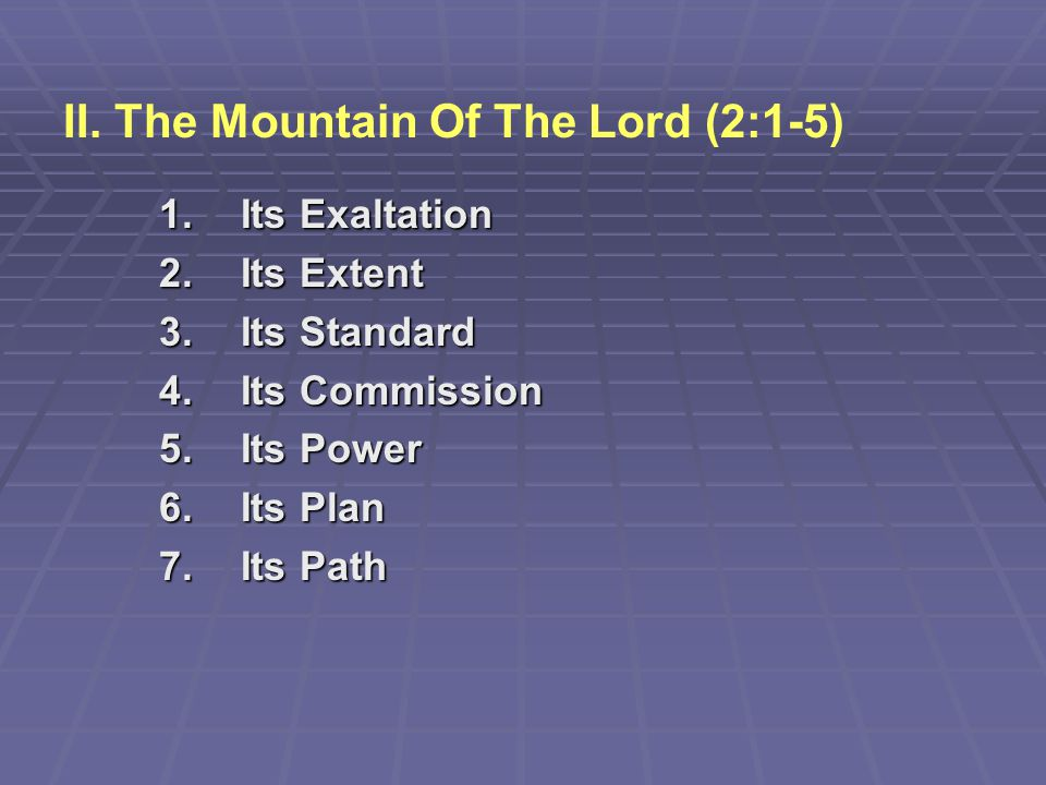 II. The Mountain Of The Lord (2:1-5)