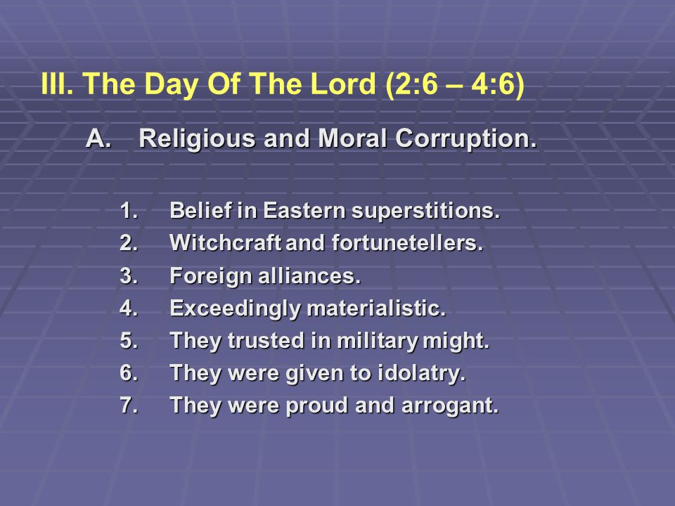 III. The Day Of The Lord (2:6 – 4:6)