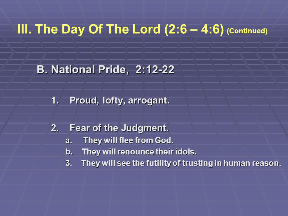 III. The Day Of The Lord (2:6 – 4:6) (Continued)