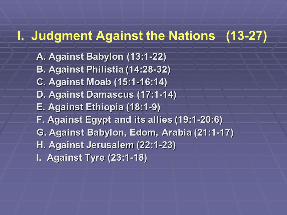 I. Judgment Against the Nations (13-27)